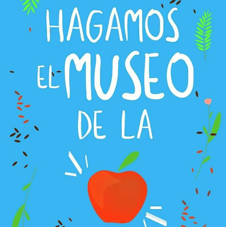 Hagamos el Museo de la Manzana